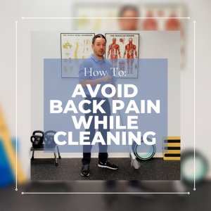Tip To Avoid Back Pain While Cleaning