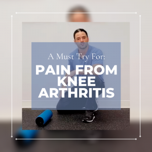 A Must Try For Pain From Knee Arthritis